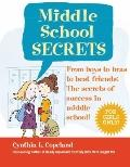 Secrets of Middle School : Everything You Need to Succeed