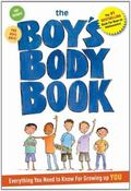 Boys Body Book : Everything You Need to Know for Growing up YOU