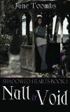 Null and Void: Shadowed Hearts Series: Book 1