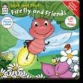 Look and Find : Firefly and Friends