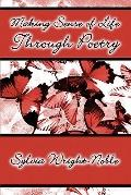 Making Sense Of Life Through Poetry