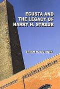 Ecusta and the Legacy of Harry H. Straus