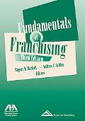 Fundamentals of Franchising, Third Edition