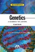Genetics : A Handbook for Lawyers