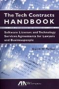 Tech Contracts Handbook : Software Licenses and Technology Services Agreements for Lawyers a...