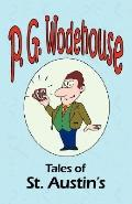 Tales Of St. Austin'S - From The Manor Wodehouse Collection, A Selection From The Early Work...