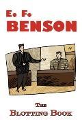 Blotting Book - a Mystery by E. F. Benson