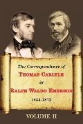 The Correspondence Of Thomas Carlyle & Ralph Waldo Emerson (Volume Ii)