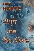 Drift from Two Shores