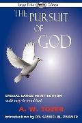 The Pursuit of God (Large-Print Edition)