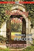 Headlong Hall (Large Print Edition)