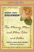 The Merry Men and Other Tales and Fables (Large Print Edition)