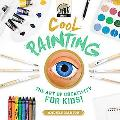Cool Painting: The Art of Creativity for Kids