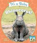 It's a Baby Rhinoceros!