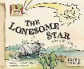 The Lonesome Star: A Story about Texas