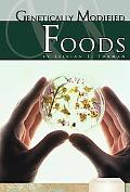 Genetically Modified Foods (Essential Viewpoints)