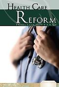 Health Care Reform (Essential Viewpoints)