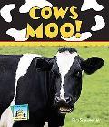 Cows Moo!