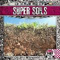 Super Soils (Rock on!: a Look at Geology)