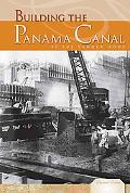 Building the Panama Canal (Essential Events Set 4)