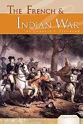 The French & Indian War (Essential Events Set 4)
