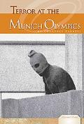 Terror at the Munich Olympics (Essential Events Set 4)