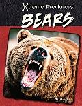 Bears (Xtreme Predators)