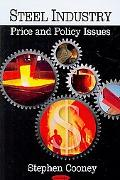 Steel Industry: Price and Policy Issues