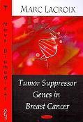 Tumor Suppressor Genes in Breast Cancer