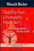 Disability from a Humanistic Perspective: Towards a Better Quality of Life