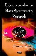 Biomacromolecular Mass Spectrometry Research