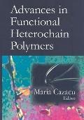 Advances in Functional Heterochain Polymers