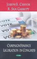 Campaign Finance Legislation in Congress