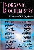 Inorganic Biochemistry: Research Progress