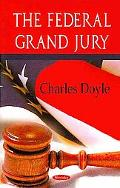 The Federal Grand Jury