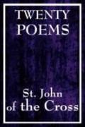 Twenty Poems by St. John of the Cross