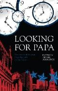 Looking for Papa