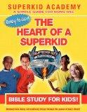 SKA Home Bible Study for Kids - The Heart of a Superkid