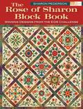 The Rose of Sharon Block Book: Winning Designs from the Eq6 Challenge