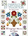 Inspired by Tradition : 50 Applique Blocks in 5 Sizes