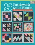 25 Patchwork Quilt Blocks: Projects and Inspiration from Katy Jones