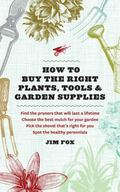 Consumer's Guide to Plants, Tools, and Garden Supplies