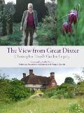 View from Great Dixter : Christopher Lloyd's Garden Legacy