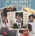 A Square? a Rectangle!