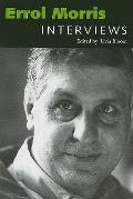 Errol Morris: Interviews (Conversations With Filmmakers Series)