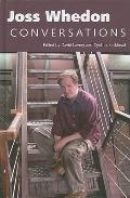 Joss Whedon: Conversations (Television Conversations Series)