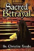 Sacred Betrayal