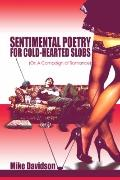 Sentimental Poetry for Cold-Hearted Slobs: (Or: a Campaign of Romance)