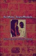 So Many Tears/Broken