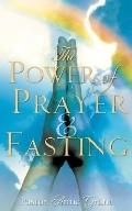 The Power of Prayer & Fasting